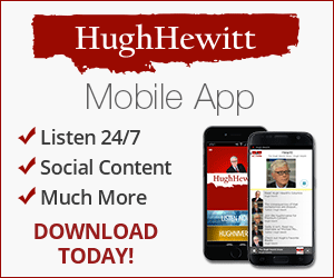 The Hugh Hewitt Show - Mobile App
