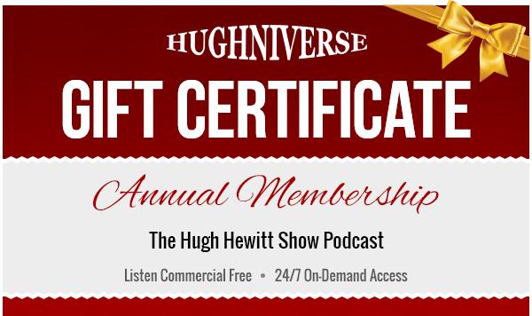 Gift Certificates - Hughniverse - The Hugh Hewitt Show Podcast